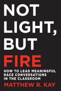 Book cover of Not Light But Fire